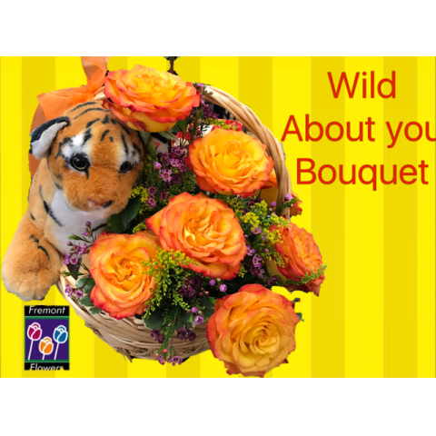 Fremont Flowers Wild About You Bouquet