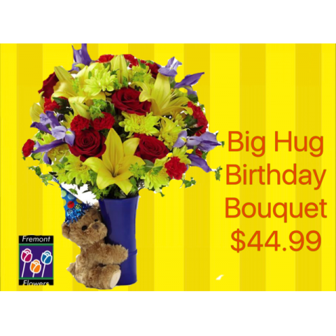 Fremont Flowers Big Hug Birthday Bouquet