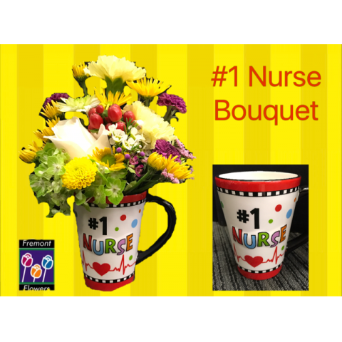 Fremont Flowers Number One Nurse Bouquet