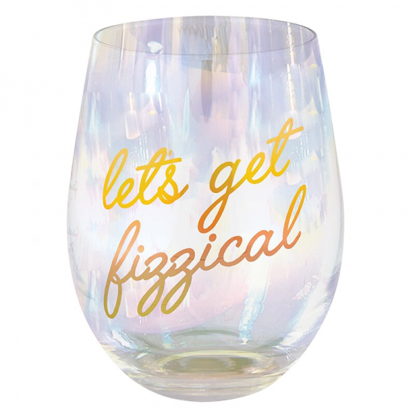 Wine Glass Lets Get Fizzical