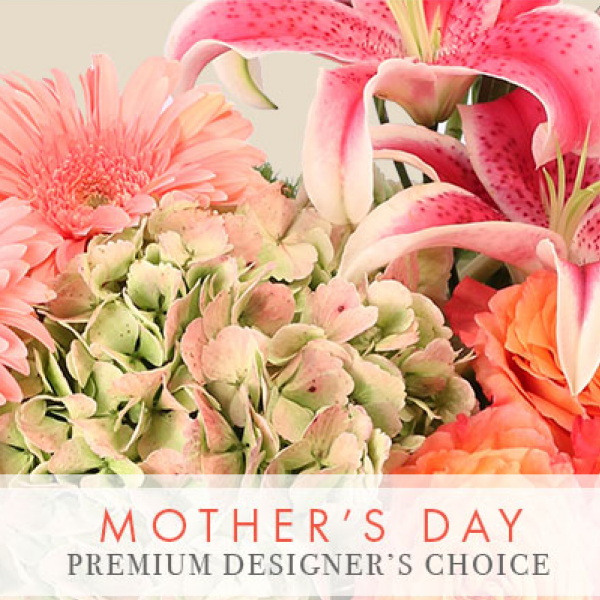 Mother's Day Premium Designers Choice