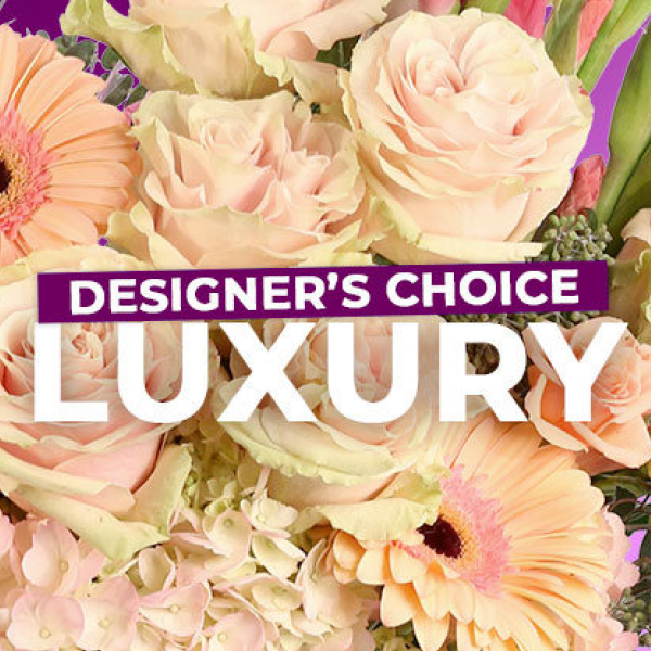 Designers Choice Luxury Bouquet