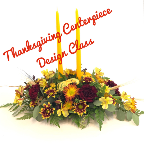 DIY Class - Thanksgiving Centerpiece