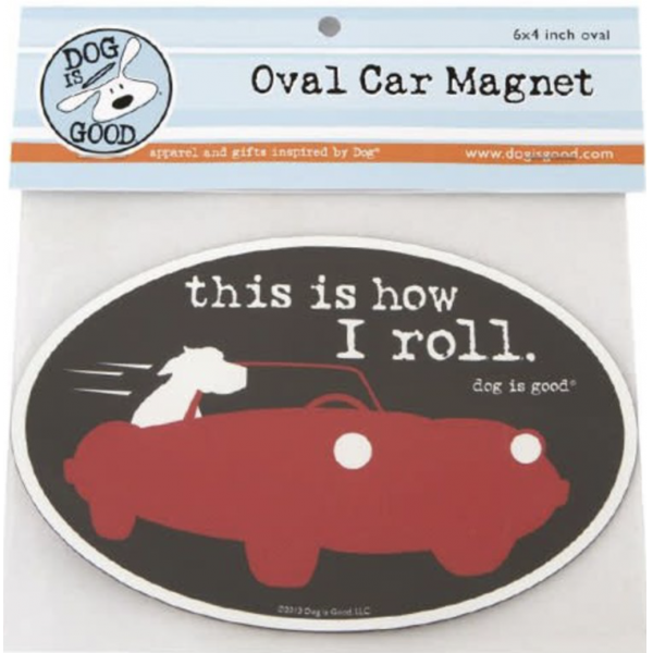This Is How I Roll Oval Magnet
