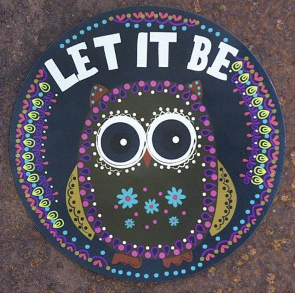 Natural Life Let It Be Round Magnet
