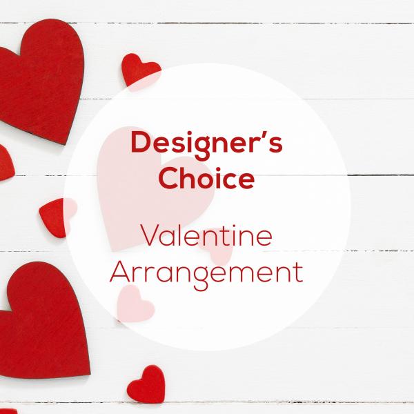 Designer's Choice - Valentine's Arrangement