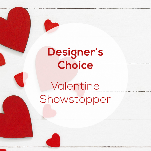 Designer's Choice - Valentine's Showstopper