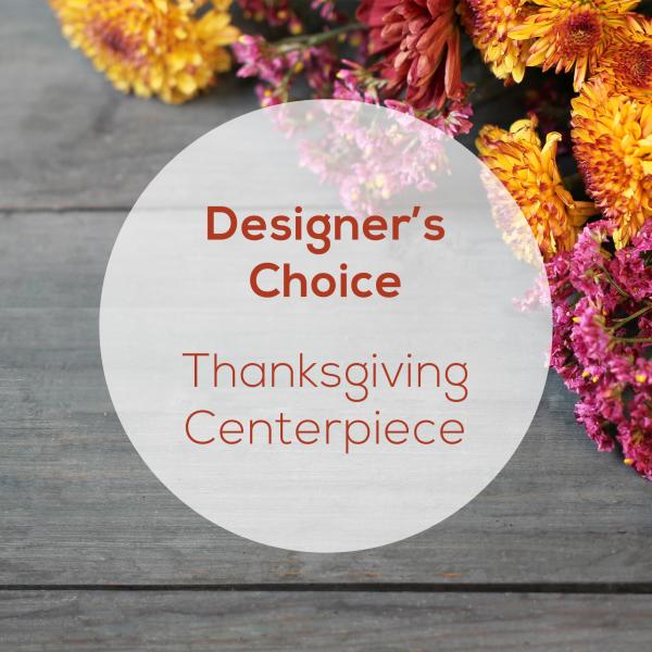 Designer's Choice<br>Thanksgiving Centerpiece