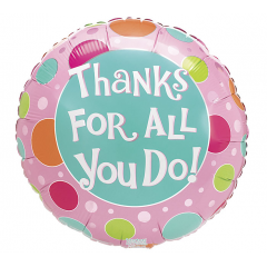 "DiBella Flowers & Gifts Las Vegas - Thanks for all you do - polkadots Balloon 17"" foil Mylar balloon"